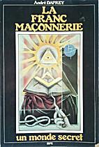 La Franc Maconnerie un monde secret by…