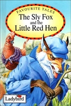Favourite Tales: The Sly Fox and the Little…