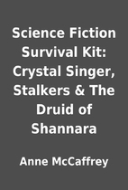 Science Fiction Survival Kit: Crystal…