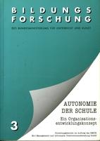 Autonomie der Schule : ein…