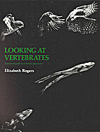 Looking at vertebrates : a practical guide…