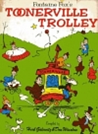Fontaine Fox's Toonerville Trolley by…