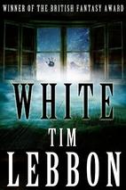 White by Tim Lebbon