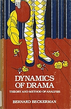 Dynamics of drama; theory and method of…