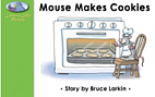 Larkin's Little Readers: Mouse Makes Cookies…