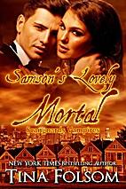 Samson's Lovely Mortal (Scanguards Vampires,…