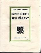 Carnet de route du Juif Errant. by Arnoux…