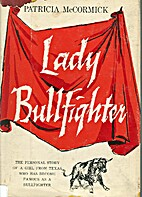 Lady bullfighter; the autobiography of the…