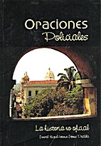 Oraciones Policiales by Gral. Miguel Gómez…