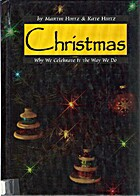 Christmas: Why We Celebrate It the Way We Do…