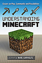 Understanding Minecraft: Essays on Play,…