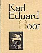 Karl Eduard Sööt by Karl Eduard Sööt