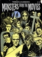 Monsters from the Movies by Thomas G.…