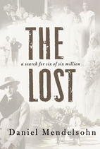 The Lost: A Search for Six of Six Million by…