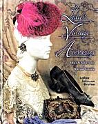 Ladies' Vintage Accessories by LaRee…