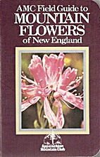 A.M.C. field guide to mountain flowers of…