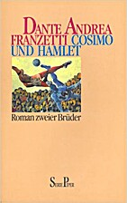 Cosimo und Hamlet by Dante Andrea Franzetti