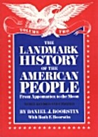 The Landmark History of the American People…