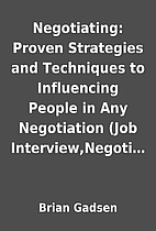 Negotiating: Proven Strategies and…