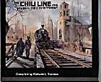 The Chili line and Santa Fe, the city…