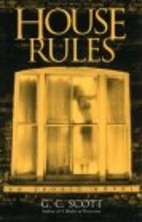 House Rules by G. C. Scott