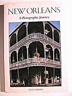 New Orleans: A Photographic Journey by Suzie…