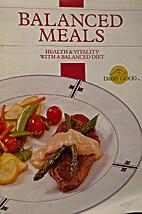 Balanced meals : health & vitality with a…