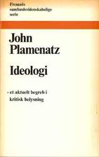 Ideology by John Plamenatz