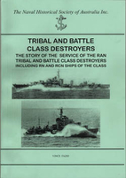 Tribal and Battle Class Destroyers of the…