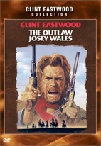 The Outlaw Josey Wales [1976 film] by Clint…