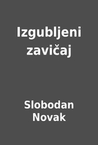 Izgubljeni zavičaj by Slobodan Novak