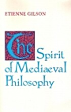 The spirit of mediaeval philosophy by…