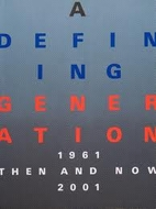 A defining generation: Then and now, 1961…