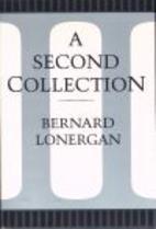 Second Collection by Bernard J. F. Lonergan