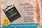 Blow for a Landing by Ben Burman