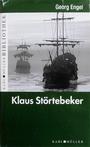 Klaus Störtebeker : historischer Roman - Georg Engel