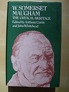 W. Somerset Maugham: The Critical Heritage…