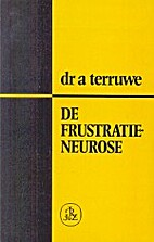 De frustratieneurose (Dutch Edition) by Anna…