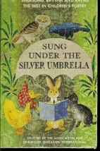 Sung Under the Silver Umbrella by The…