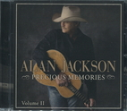 Precious Memories Volume II by Alan Jackson…