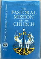 The Pastoral Mission of the Church…