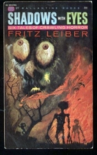 Shadows With Eyes by Fritz Leiber