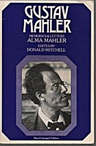 Gustav Mahler : Memories and Letters by Alma…