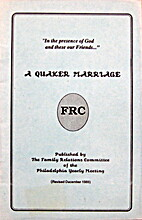 A Quaker marriage by The family relations…