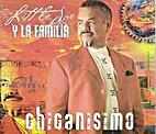 Little Joe & La Familia - Chicanismo by…