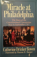 Miracle at Philadelphia: The Story of the…