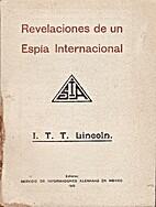 Revelaciones de un Espia Internacional by I.…