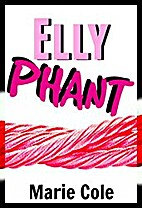Ellyphant (Elly & Kent Book 1) by Marie Cole