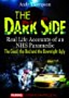 The Dark Side - Real Life Accounts of an NHS…