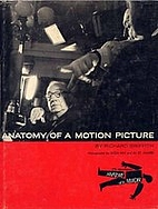 Anatomy of a motion picture by Richard…